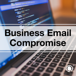 Business Email Compromise