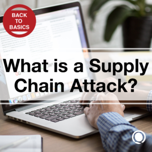 What is a supply chain attack